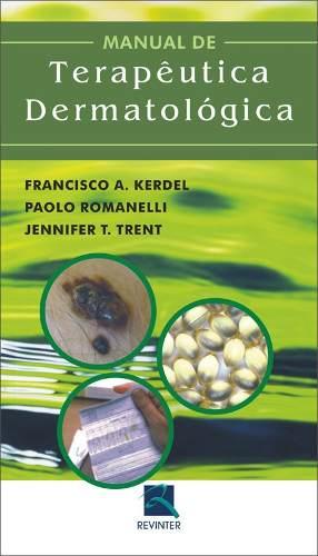 Livro Manual De Terapêutica Dermatológica