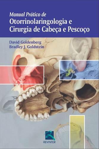 Livro Manual Prático Otorrinolaring E Cirurgia De Cabeça E Pescoço