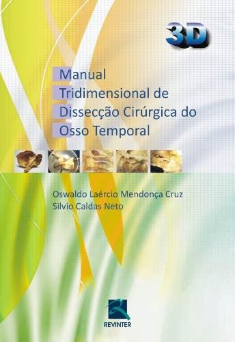 Manual Tridimensional De Dissecção Cirúrgica Do Osso Tempora