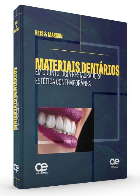 Livro Materiais Dentários ? Em Odontologia Restauradora Estética Contemporânea