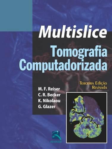 Livro Multislice - Tomografia Computadorizada