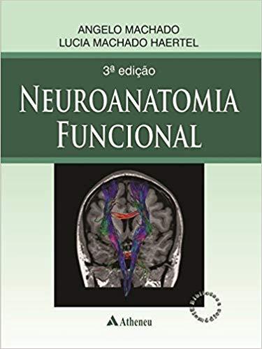 Neuroanatomia Funcional - 3a. Edição