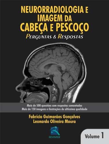 Neurorradiologia E Imagem Da Cabeça E Pescoço