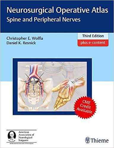 Neurosurgical Operative Atlas Spine and Perip Nerves