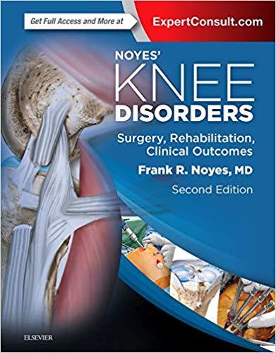 Livro Noyes' Knee Disorders: Surgery, Rehabilitation, Clinical Outcomes, 2ª Ed
