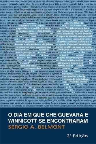 Livro O Dia Em Que Che Guevara E Winnicott Se Encontraram