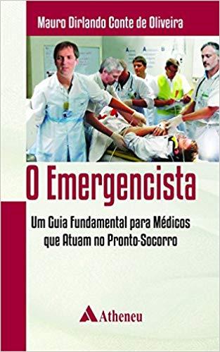 Livro O Emergencista Um Guia Funda Para Médicos que At no Pronto-Socorro