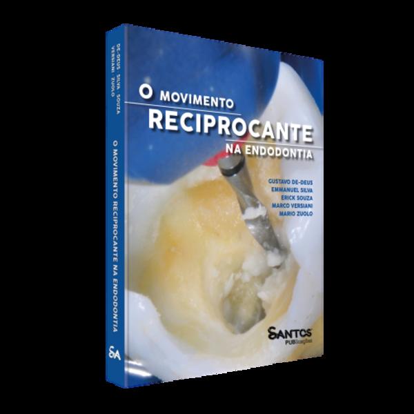 O Movimento Reciprocante Na Endodontia