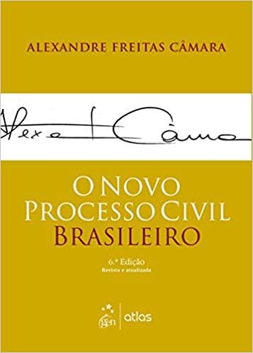 O Novo Processo Civil Brasileiro, 6ª Ed  2020, Câmara