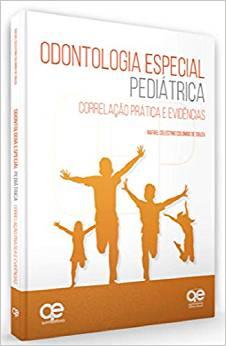 Livro Odontologia Especial Pediátrica Correlação Prática E Evidências