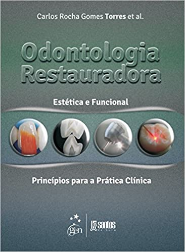 Odontologia Restauradora Estética e Funcional