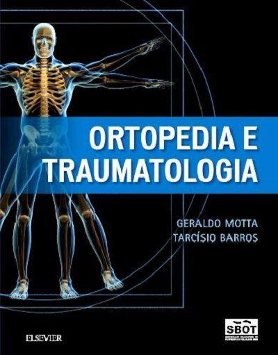 Livro Ortopedia e Traumatologia