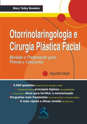 Livro Otorrinolaringologia E Cirurgia Plástica Facial