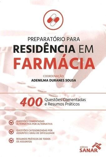Preparatório Para Residencia Em Farmácia 400 Questões Comentadas
