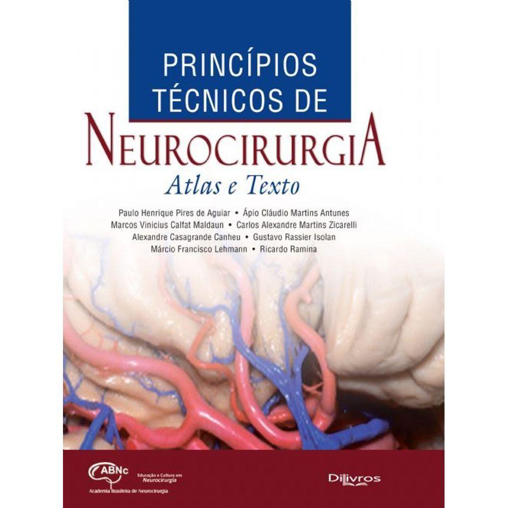 Princípios Técnicos De Neurocirurgia Atlas E Texto
