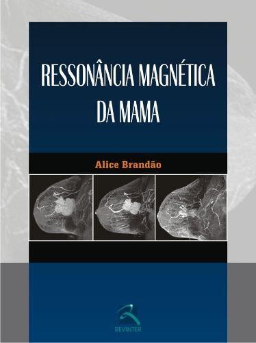 Livro Ressonância Magnética Da Mama