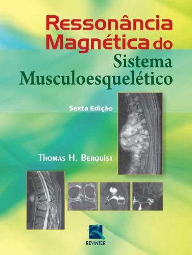 Livro Ressonância Magnética Do Sistema Musculoesquelético
