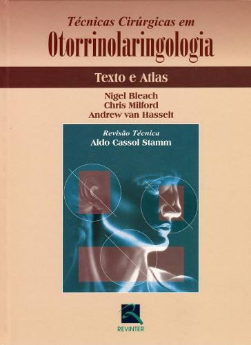 Livro Técnicas Cirúrgicas Em Otorrinolaringologia