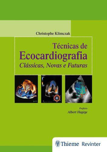 Livro Técnicas De Ecocardiografia