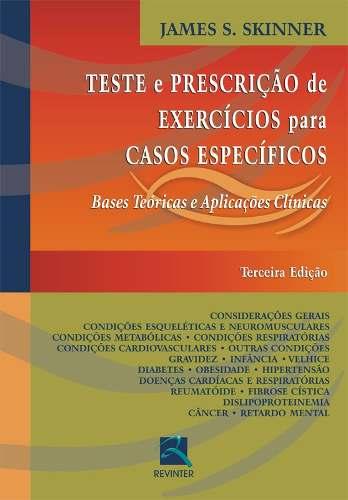 Livro Teste E Prescrição De Exercícios Para Casos Específicos