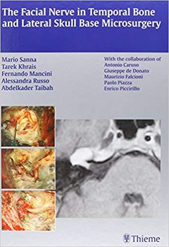 Livro The Facial Nerve in Temporal Bone and Lateral Skull Base Microsurgery