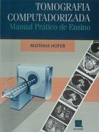 Livro Tomografia Computadorizada-Man.Prático De Ensino