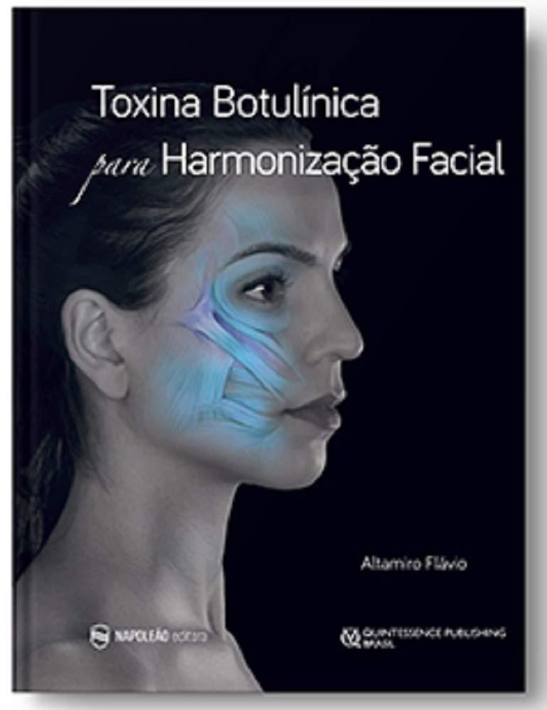 Livro Toxina Botulínica Para Harmonização Facial