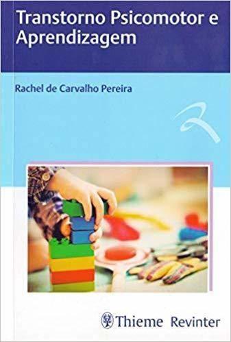 Livro Transtorno Psicomotor E Aprendizagem