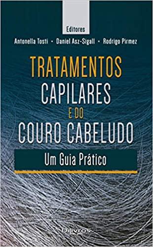 Livro Tratamentos Capilares E Do Couro Cabeludo