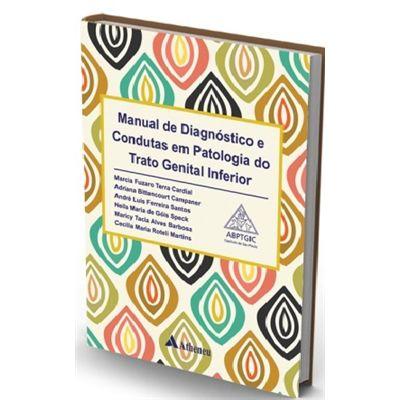Livro Manual De Diagn Condutas Em Patologia Do Trato Genital Inf
