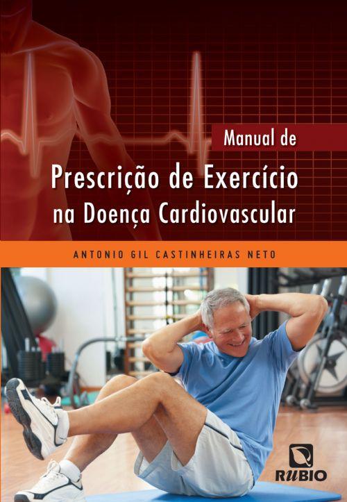 Livro Manual de Prescrição de Exercício na Doença Cardiovascular