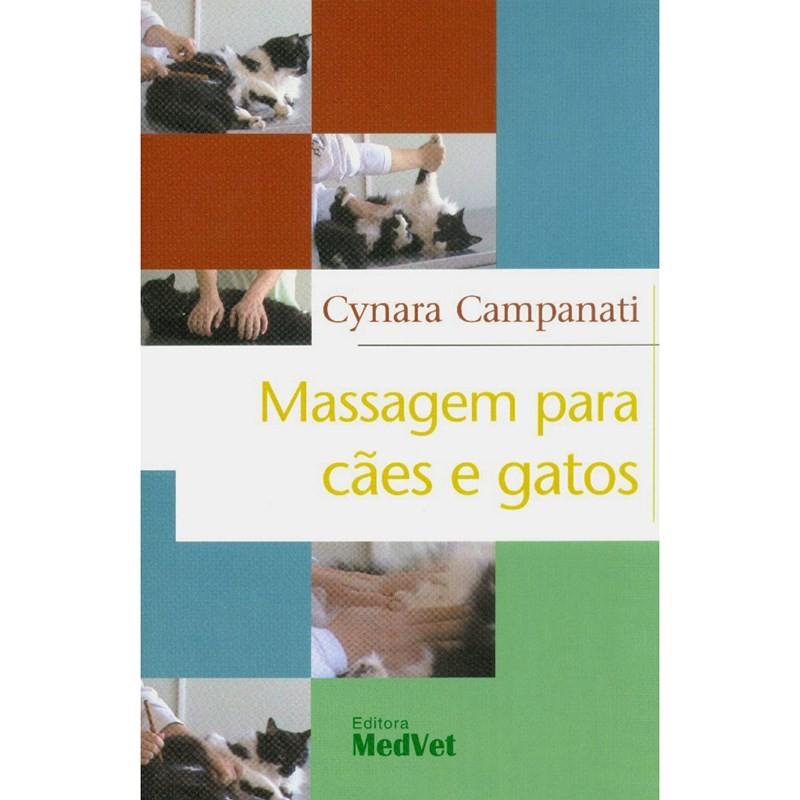 Massagem Para Cães E Gatos, Cynara Campanati