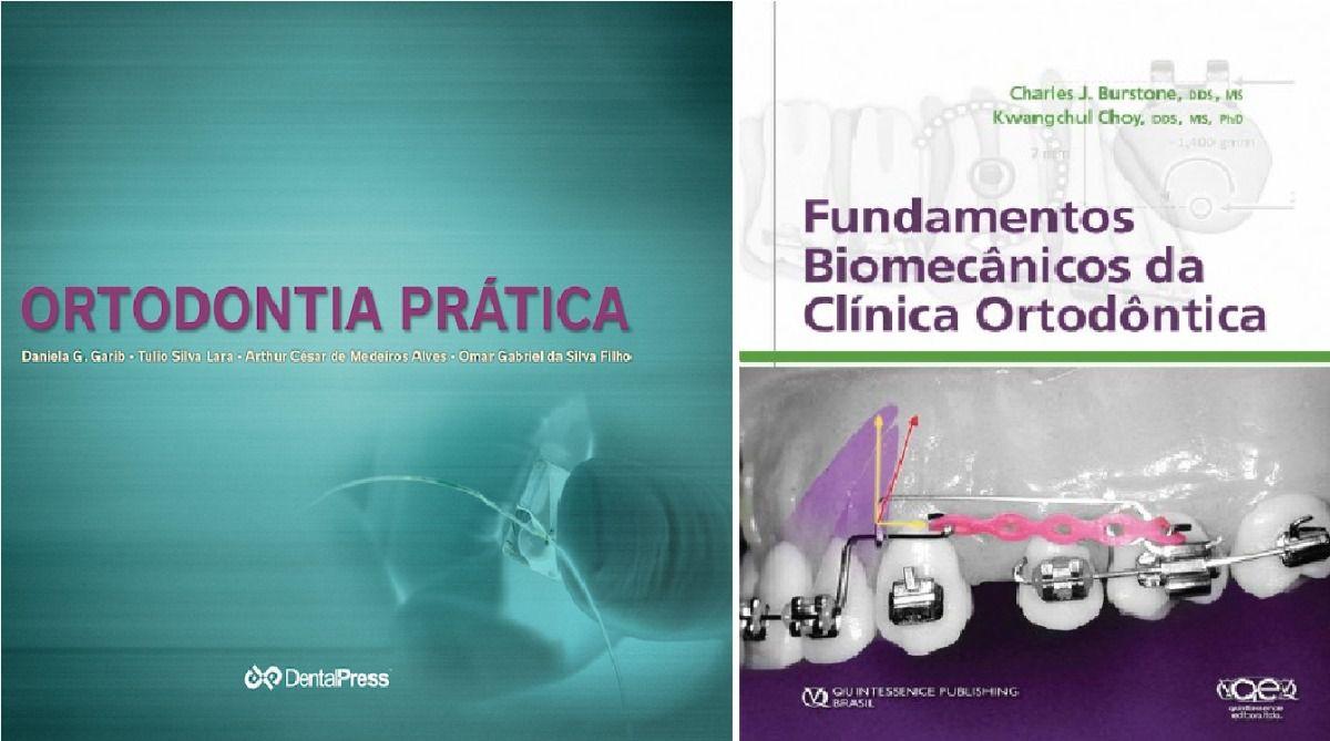 Ortodontia Prática e Fundamentos Biomecânicos da Clínica Ortodôntica