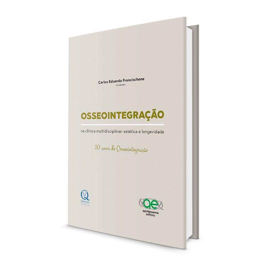 Livro Osseointegração Na Clínica Multidisciplinar - Francischone