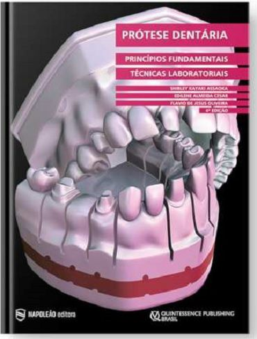 Livro Prótese Dentária Princípios Fundamentais E Técnicas Laboratorial