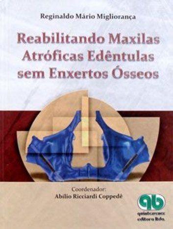 Livro Reabilitando Maxilas Atróficas Edêntulas Sem Enxertos Ósseos