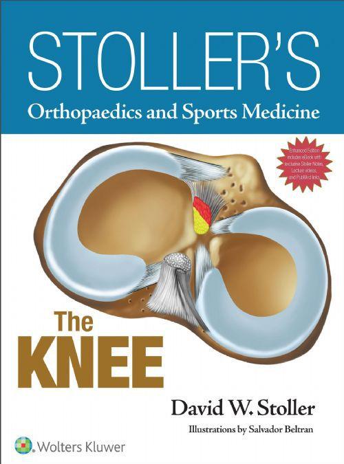 Livro Stoller's Orthopaedics and Sports Medicine: The Knee