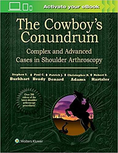 Livro The Cowboy's Conundrum: Complex and Advanced Cases in Shoulder Arthroscopy