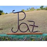 Palavra Decorativa em Ferro e Madeira - Paz