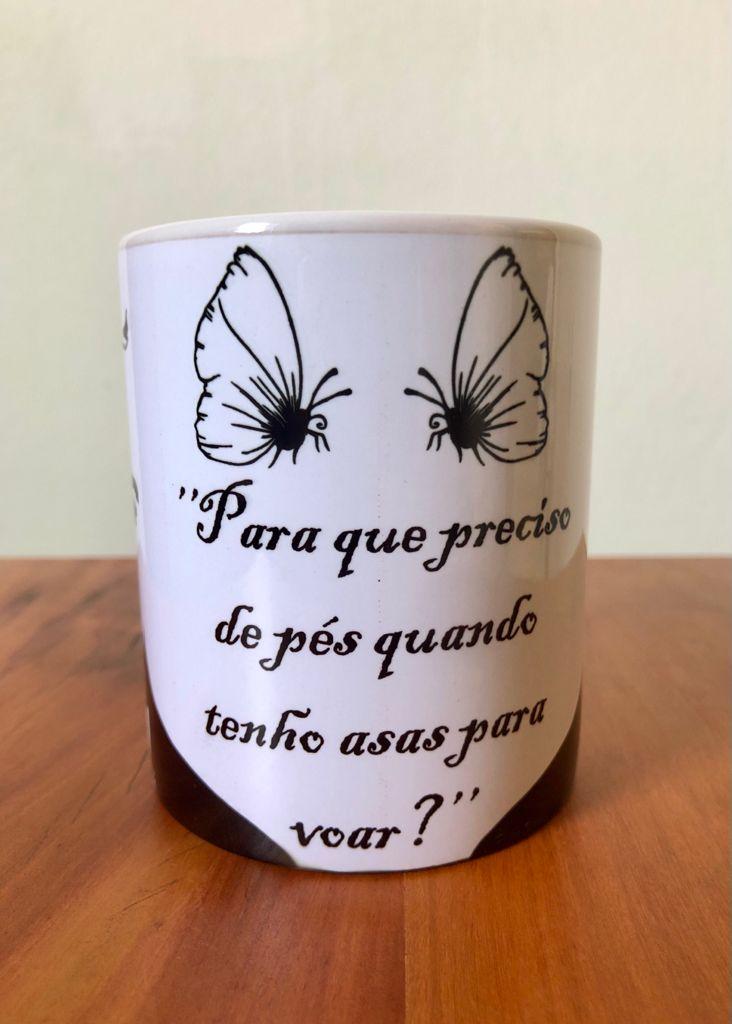 Caneca em Porcelana Frida Kahlo 300 ml - Para Que Preciso De Pés Quando Tenho Asas Para Voar?