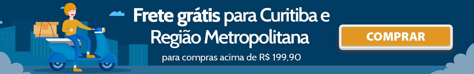 Frete Grátis Curitiba e Região Metropolitana