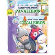 Livro Para Banho Cavaleiros - Todolivro Ref 611074