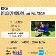 RODA 12/12 - INTRODUÇÃO ALIMENTAR - com Mari Aspasio - Bebê Casa
