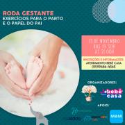 RODA 13/11 - EXERCÍCIOS PARA O PARTO E O PAPEL DO PAI - Bebê Casa