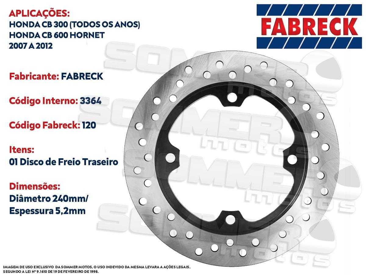 DISCO DE FREIO TRASEIRO HONDA CB 600 HORNET 2007 A 2012 FABRECK