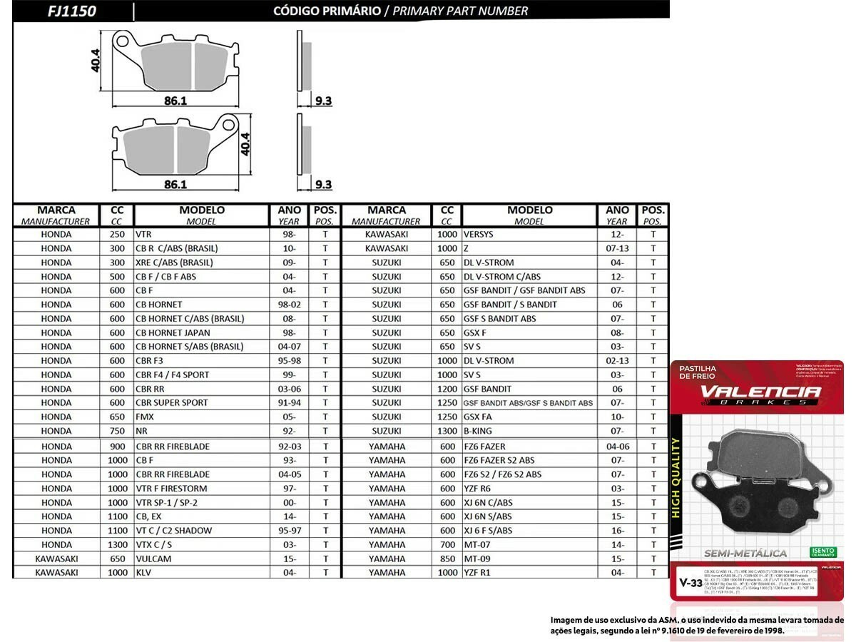 KIT 03 JOGOS DE PASTILHAS DE FREIO TRASEIRO YAMAHA MT-07 700CC 2014... VL BRAKES(V33-FJ1150)