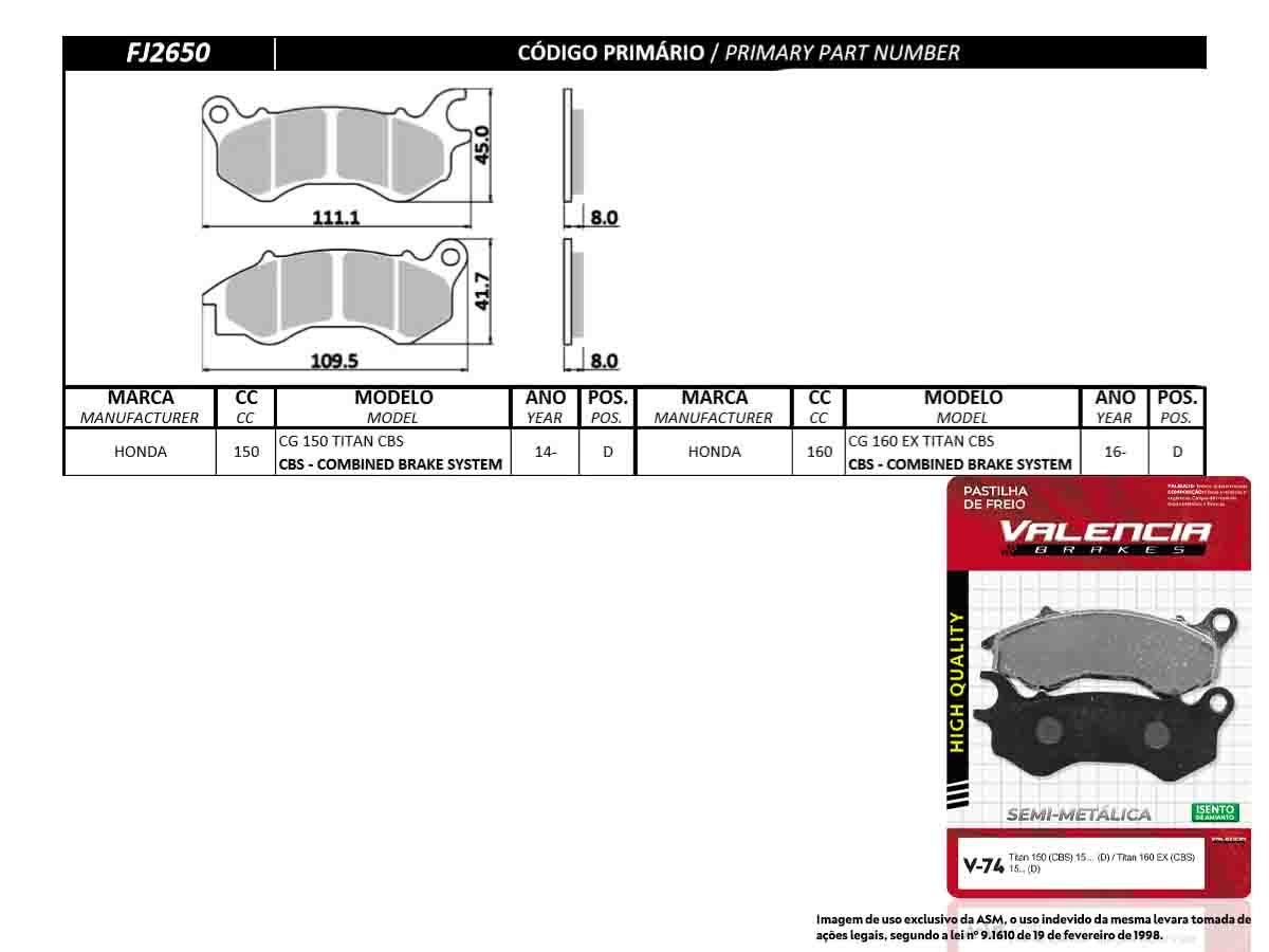 KIT 10 JOGOS DE PASTILHAS DE FREIO DIANTEIRO HONDA CG/TITAN 150 CBS 2014... VL BRAKES(V74-FJ2650)