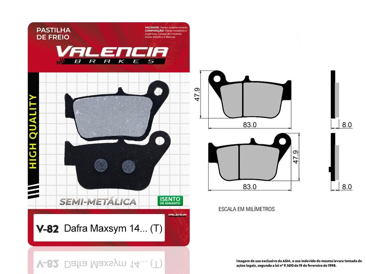 PASTILHA DE FREIO TRASEIRA DAFRA MAXSYM 400 (TODOS OS ANOS) VALENCIA (V82-FJ2620)