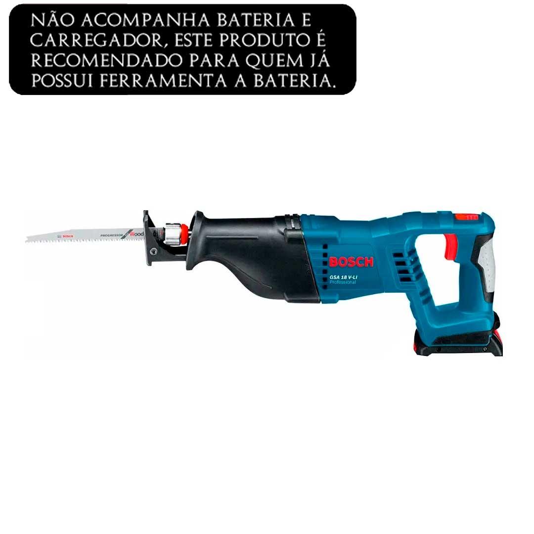 Serra Sabre A Bateria Gsa 18V-LI Bosch - 060164j000