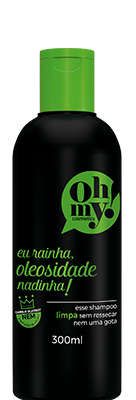 Oh My! Shampoo Eu Rainha, Oleosidade Nadinha! 300 ml